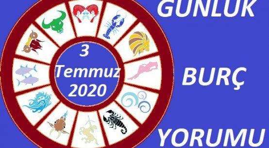 3 TEMMUZ 2020 CUMA GÜNÜ BURÇ YORUMU