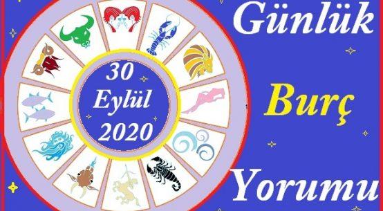 30 EYLÜL 2020 ÇARŞAMBA GÜNÜ BURÇ YORUMU