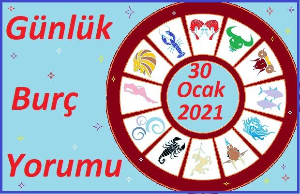 30 OCAK 2021 CUMARTESİ GÜNÜ BURÇ YORUMU