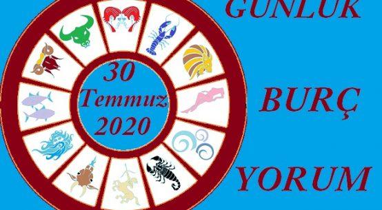 30 TEMMUZ 2020 PERŞEMBE GÜNÜ BURÇ YORUMU