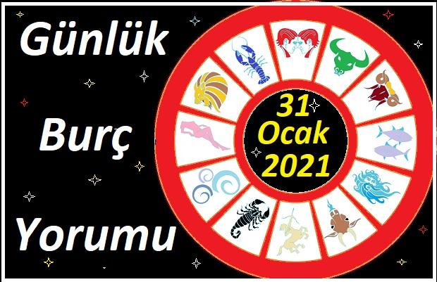 31 OCAK 2021 PAZAR GÜNÜ BURÇ YORUMU