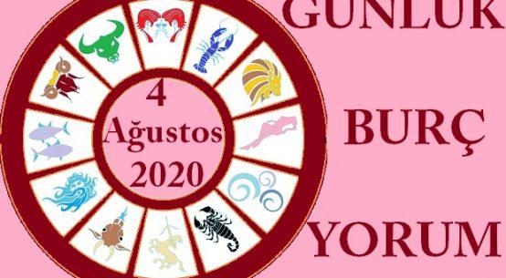 4 AĞUSTOS 2020 SALI GÜNÜ BURÇ YORUMU