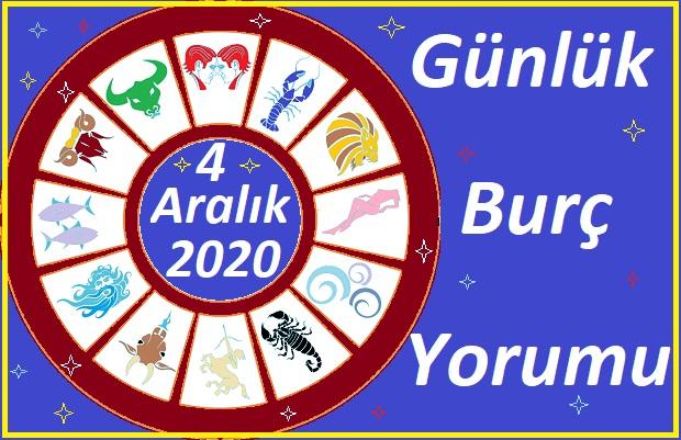 4 ARALIK 2020 CUMA GÜNÜ BURÇ YORUMU