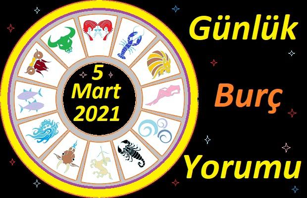 5 MART 2021 CUMA GÜNÜ TÜM BURÇLARIN ASTROLOJİ YORUMU