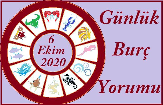 6 EKİM 2020 SALI GÜNÜ BURÇ YORUMU