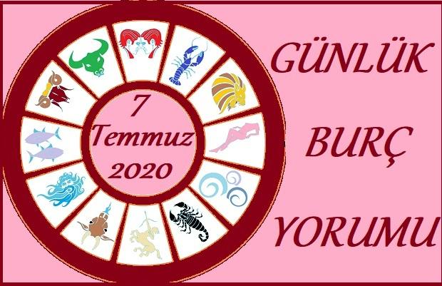 7 TEMMUZ 2020 SALI GÜNÜ BURÇ YORUMU