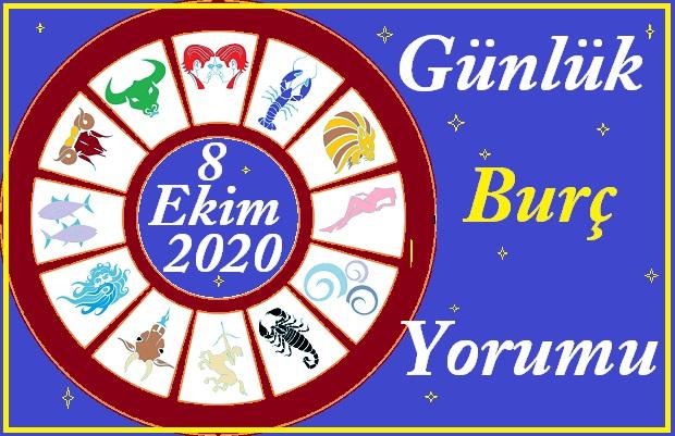 8 EKİM 2020 PERŞEMBE GÜNÜ BURÇ YORUMU