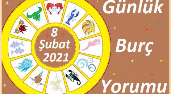 8 ŞUBAT 2021 PAZARTESİ GÜNÜ BURÇ ASTROLOJİ YORUMU