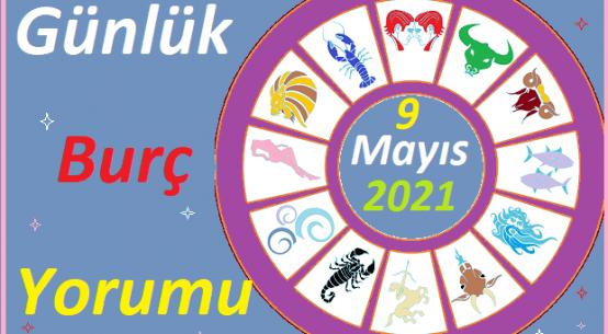 9 MAYIS 2021 PAZAR GÜNÜ TÜM BURÇLARIN ASTROLOJİ YORUMU