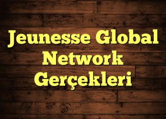 Jeunesse Global Network Gerçekleri