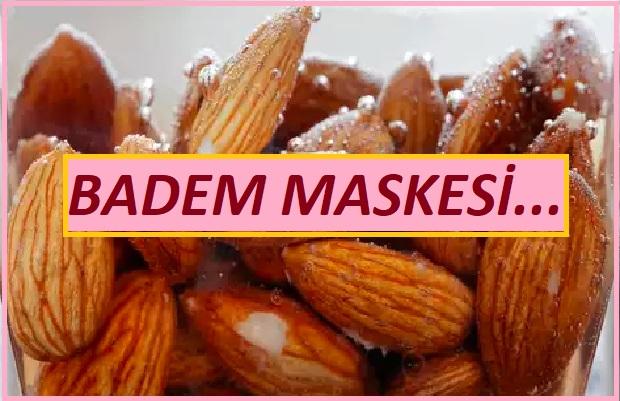 Badem maskesi ile cilt bakımı