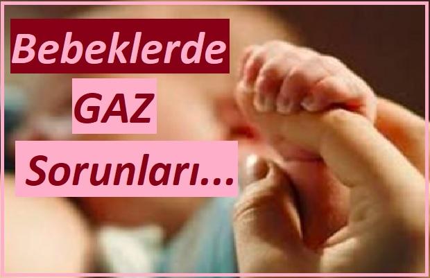 Bebeklerde gaz sancısı nedenleri ve çözümleri