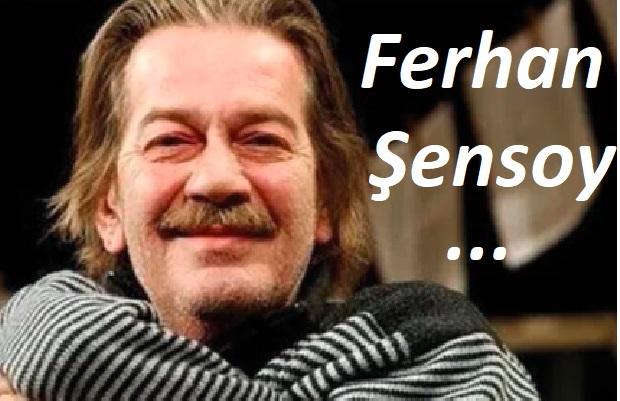 Ferhan Şensoy Biyografi