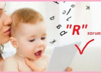 Çocuklarda R harfi sorunu ve çözümü
