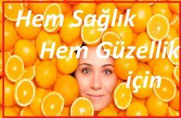 Portakal hem sağlığınız hem de güzelliğiniz için faydalı
