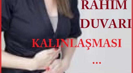 Rahm duvarı kalınlaşması nedeni, belirtileri, tedavisi...