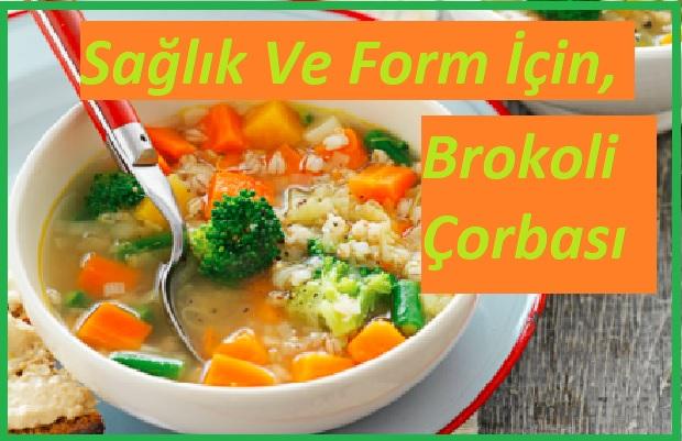Brokoli Çorbası Nasıl Yapılır ?