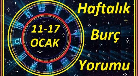 11-17 OCAK TÜM BURÇLARIN HAFTALIK BURÇ YORUMLARI