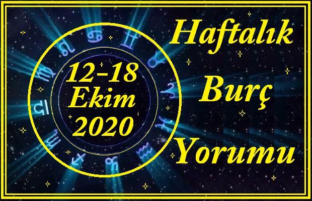 12-18 EKİM 2020 BÜTÜN BURÇLARIN HAFTALIK YORUMU