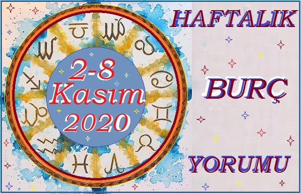 2-8-KASIM 2020 BÜTÜN BURÇLARIN HAFTALIK YORUMU