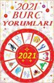 TÜM BURÇLARIN 2021 BURÇ YORUMLARI