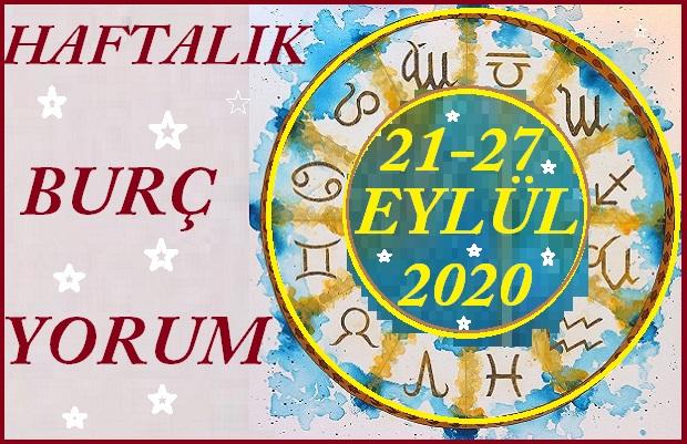 21-27 EYLÜL BÜTÜN BURÇLARIN HAFTALIK YORUMU