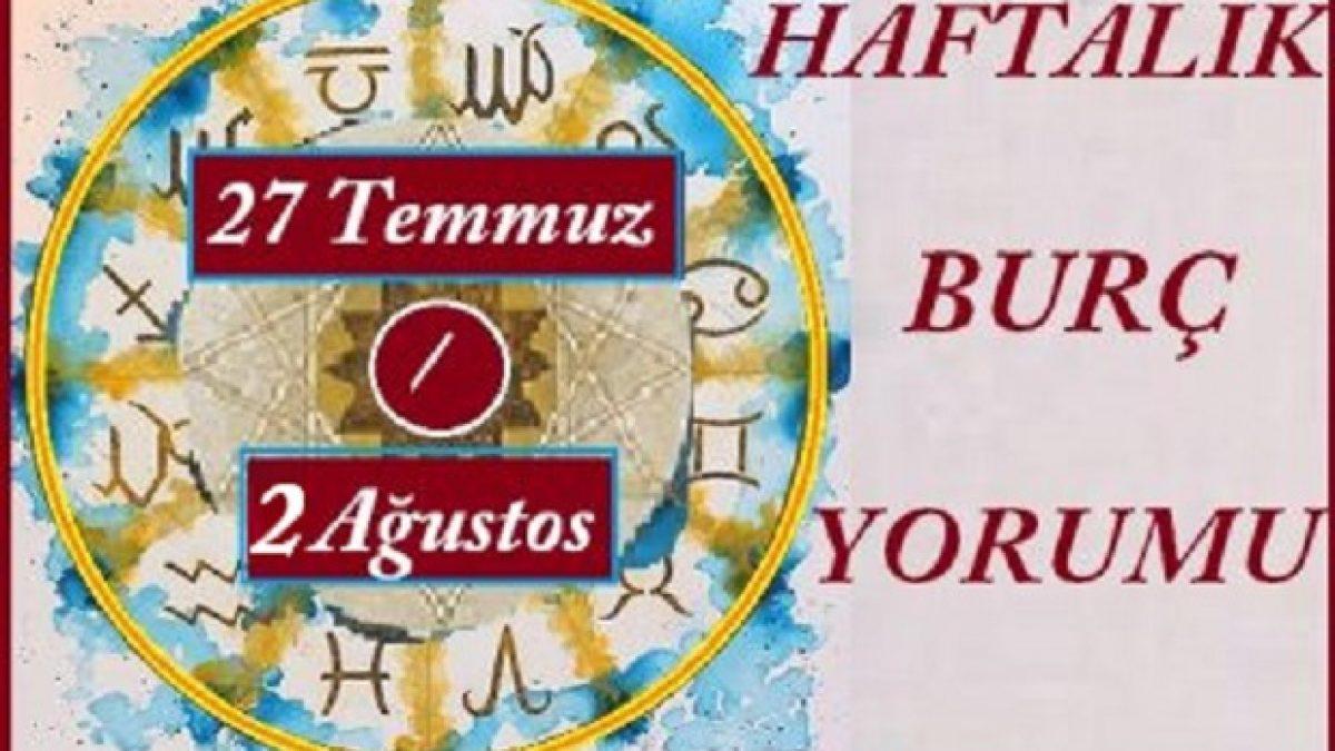 Tum Burclar 27 Temmuz 2 Agustos 2020 Haftalik Burc Yorumlari Sihirli Kadin