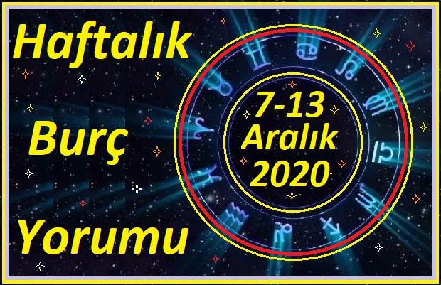 7-13 ARALIK 2020 BÜTÜN BURÇLARIN HAFTALIK YORUMU