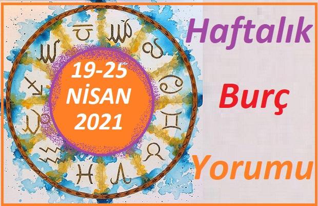 5-11 NİSAN 2021 TÜM BURÇLARIN HAFTALIK BURÇ YORUMLARI