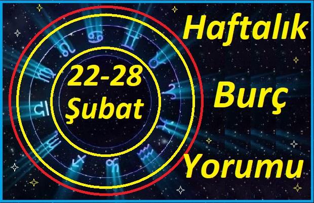 22-28-ŞUBAT-TÜM BURÇLARIN HAFTALIK BURÇ YORUMLARI