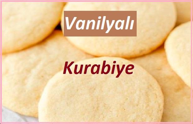 Vanilyalı kurabiye nasıl yapılır